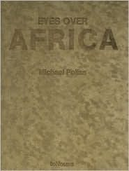 Eyes Over Africa, XXL Special Edition  by  Michael Poliza