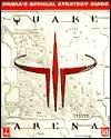 Quake III Arena: Primas Official Strategy Guide Steve Honeywell