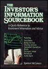 The Investors Information Sourcebook: A Quick Reference To Investment Information And Advice  by  Spencer McGowan
