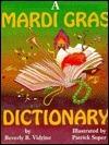 A Mardi Gras Dictionary  by  Beverly B. Vidrine