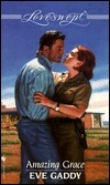 Amazing Grace (Loveswept #877) Eve Gaddy