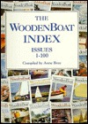The Woodenboat Index: Issues 1-100  by  Anne Bray