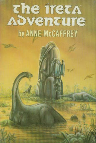 The Ireta Adventure Anne McCaffrey