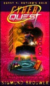 Outlaws Gold (Cyberquest, #4)  by  Sigmund Brouwer