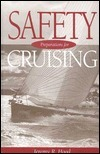 Safety Preparations for Cruising  by  Jeremy R. Hood