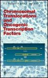 Chromosomal Translocations And Oncogenic Transcription Factors Frank J. Rauscher III
