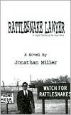 Rattlesnake Lawyer: A Legal Thriller of the New West  by  Jonathan   Miller