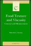 Food Texture Seven Viscosity: Concepts & Measurement Malcolm C. Bourne