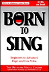 Born to Sing, Beginners to Advanced High and Low Voice Howard Austin