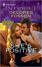 Shes Positive (Kenner County Crime Unit, #7)  by  Delores Fossen