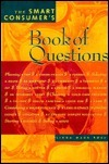 The Smart Consumers Book of Questions Linda MacK Ross