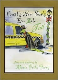 Cecils New Years Eve Tail  by  Marie Fritz Perry