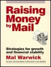 Raising Money Mail: Strategies for Growth and Financial Stability by Mal Warwick