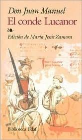 El Conde Lucanor / The Count, Lucanor  by  Don Juan Manuel