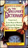 The Dreamers Dictionary: From A To Z... 3, 000 Magical Mirrors To Reveal The Meaning Of Your Dreams  by  Stearn Robinson