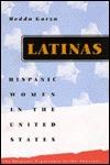 Latinas: Hispanic Women in the United States  by  Hedda Garza