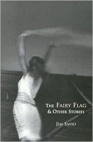 The Fairy Flag and Other Stories Jim Savio