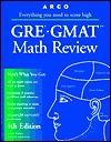 Arco GRE-GMAT Math Review: The Mathworks Program David Frieder