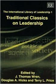 Traditional Classics on Leadership  by  J. Thomas Wren