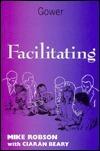 Facilitating  by  Mike Robson