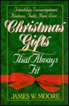 Christmas Gifts That Always Fit James W. Moore