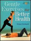 Gentle Exercises For Better Backs Helmut Reichardt