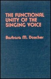 Functional Unity Singing Voice  by  Doscher