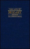 The Life of Mozart: Including His Correspondence  by  Edward Holmes