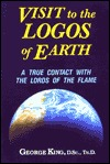 Visit To The Logos Of Earth George King
