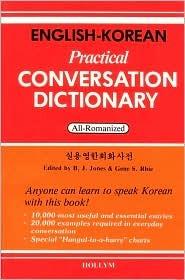 English-Korean Practical Conversation Dictionary: Roman  by  B.J. Jones