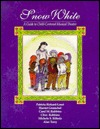 Snow White: A Guide to Child-Centered Musical Theatre [With *] Patricia Rickard-Lauri