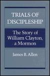 TRIALS OF DISCIPLESHIP  by  James B. Allen