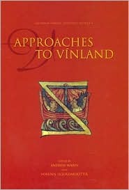 Approaches to Vinland Andrew Wawn