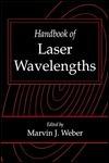 Handbook of Laser Wavelengths  by  Marvin J. Weber
