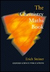 The Chemistry Maths Book Erich Steiner