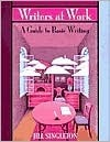 Writers at Work: A Guide to Basic Writing  by  Jill Singleton