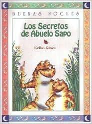 Los secretos del abuelo sapo  by  Keiko Kasza