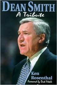 Dean Smith: A Tribute  by  Ken Rosenthal