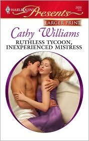 Ruthless Tycoon, Inexperienced Mistress Cathy Williams