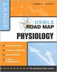 USMLE Road Map Physiology James N. Pasley