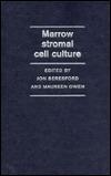 Marrow Stromal Cell Culture  by  Jon Beresford