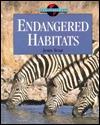Endangered Habitats Jenny E. Tesar