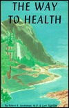 The Way to Health  by  Robert R. Leichtman