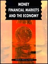 Money, Financial Markets, and the Economy Robert Haney Scott