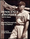 Innocence and Wonder: Baseball Through the Eyes of Batboys Neil David Isaacs