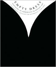 Empty Dress  by  Nina Felshin
