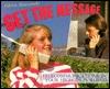 Get the Message: Telecommunications in Your High-Tech World Gloria Skurzynski