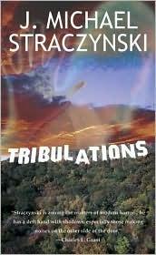 Tribulations J. Michael Straczynski