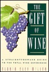Gift of Wine  by  Gloria Miller