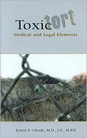 Toxic Tort  by  Ernest P. Chiodo